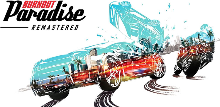 Burnout Paradise Remastered доберётся до Nintendo Switch в этом году